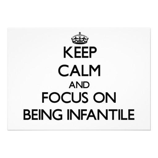 Mantenha a calma e o foco em ser infantil convite