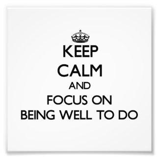 Mantenha a calma e o foco em ser próspero