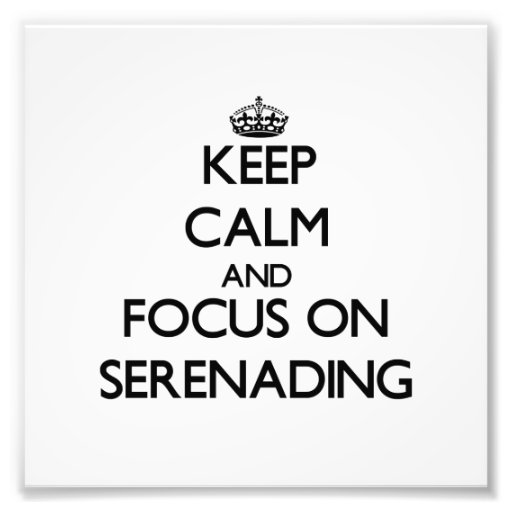 Mantenha a calma e o foco em Serenading Fotos