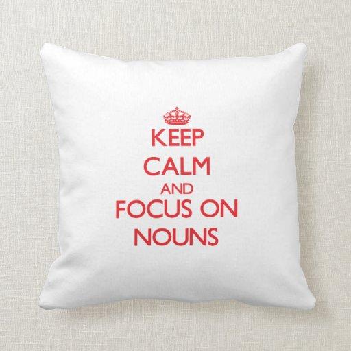 Mantenha a calma e o foco em substantivos travesseiros de decoração