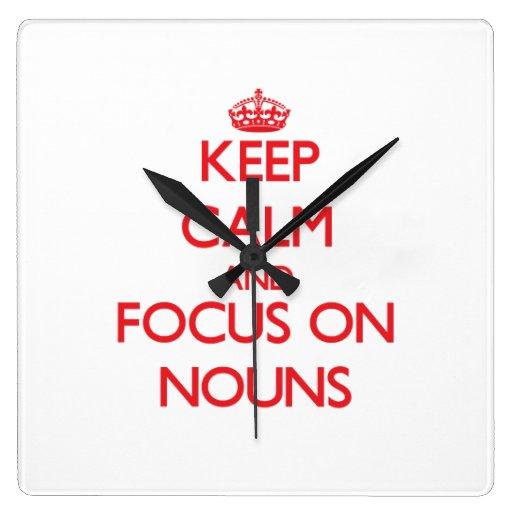 Mantenha a calma e o foco em substantivos relógios para paredes