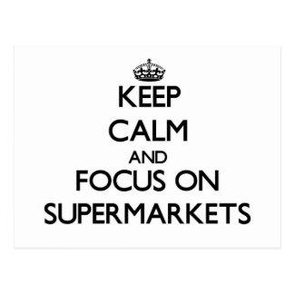 Mantenha a calma e o foco em supermercados cartões postais