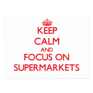Mantenha a calma e o foco em supermercados cartoes postais