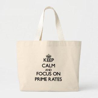 Mantenha a calma e o foco em taxas principais bolsas de lona