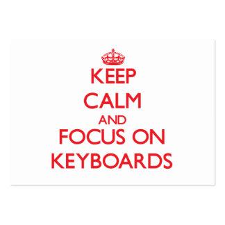 Mantenha a calma e o foco em teclados