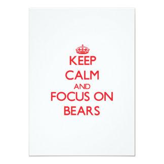 Mantenha a calma e o foco em ursos convites