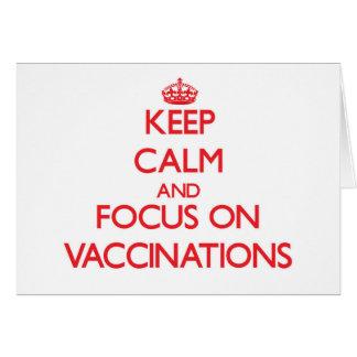 Mantenha a calma e o foco em vacinações cartão