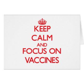 Mantenha a calma e o foco em vacinas cartão