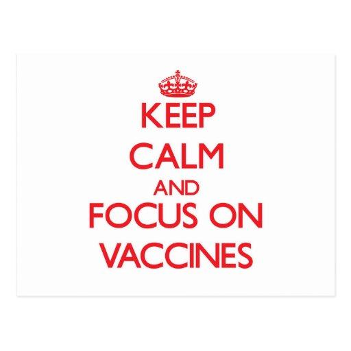 Mantenha a calma e o foco em vacinas cartões postais
