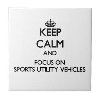 Mantenha a calma e o foco em veículos utilitários  azulejo de cerâmica