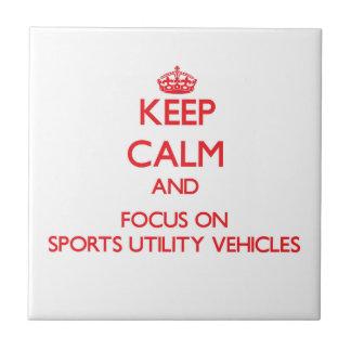 Mantenha a calma e o foco em veículos utilitários azulejos de cerâmica