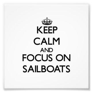 Mantenha a calma e o foco em veleiros fotografia