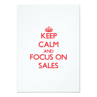 Mantenha a calma e o foco em vendas convite 12.7 x 17.78cm
