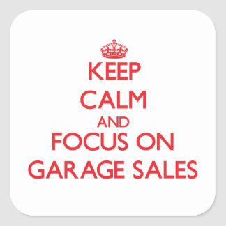 Mantenha a calma e o foco em vendas de garagem adesivos quadrados