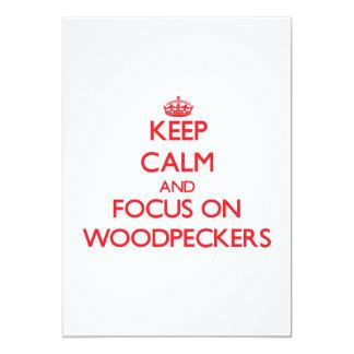 Mantenha a calma e o foco em Woodpeckers Convite