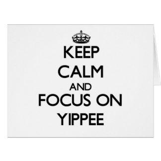 Mantenha a calma e o foco em Yippee Cartoes