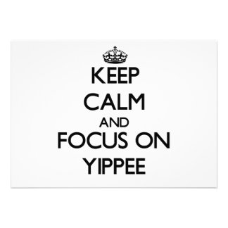 Mantenha a calma e o foco em Yippee Convite Personalizado