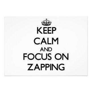 Mantenha a calma e o foco em Zapping