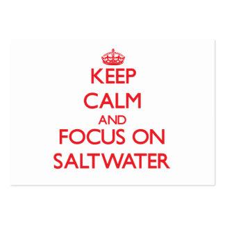 Mantenha a calma e o foco na água salgada modelo cartoes de visita