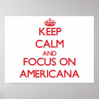 Mantenha a calma e o foco na AMERICANA Posters