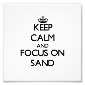 Mantenha a calma e o foco na areia artes de fotos