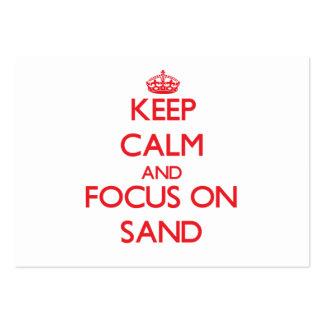 Mantenha a calma e o foco na areia