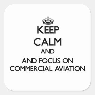 Mantenha a calma e o foco na aviação comercial adesivo quadrado