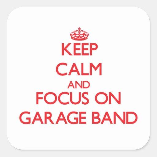 Mantenha a calma e o foco na banda da garagem adesivos