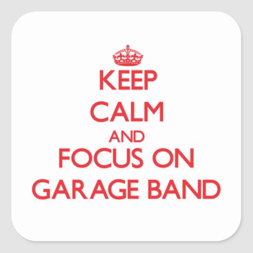 Mantenha a calma e o foco na banda da garagem adesivo