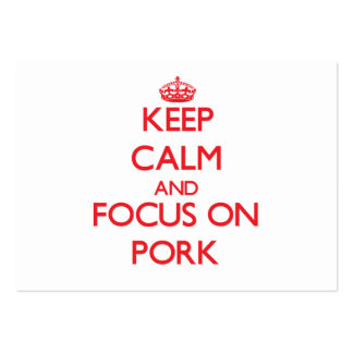 Mantenha a calma e o foco na carne de porco cartões de visitas