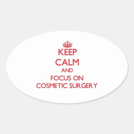 Mantenha a calma e o foco na cirurgia estética adesivos em formato ovais