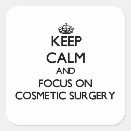 Mantenha a calma e o foco na cirurgia estética adesivos quadrados