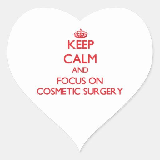Mantenha a calma e o foco na cirurgia estética adesivo em forma de coração