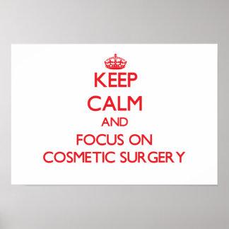 Mantenha a calma e o foco na cirurgia estética