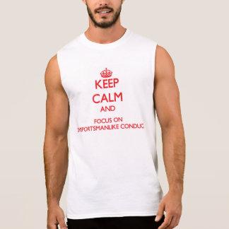 Mantenha a calma e o foco na conduta camisa sem manga