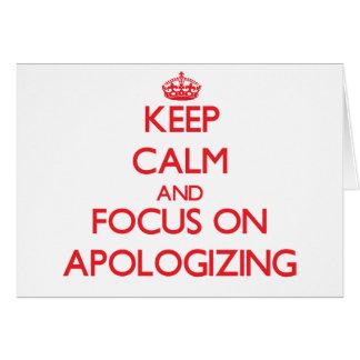 Mantenha a calma e o foco na DESCULPA
