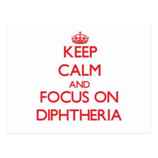Mantenha a calma e o foco na difteria cartão postal
