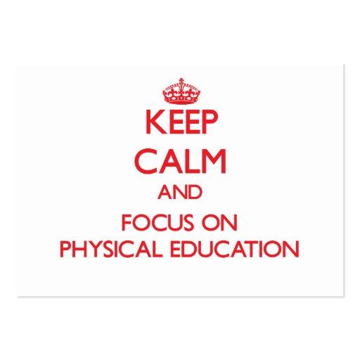 Mantenha a calma e o foco na educação física modelo cartões de visita