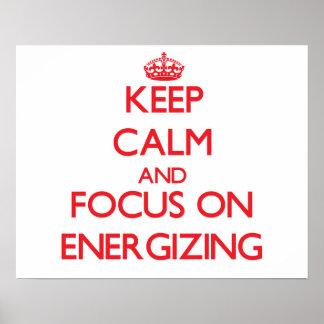Mantenha a calma e o foco na ENERGIZAÇÃO Poster