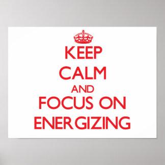 Mantenha a calma e o foco na ENERGIZAÇÃO Posteres