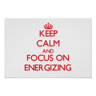 Mantenha a calma e o foco na ENERGIZAÇÃO Impressão