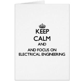 Mantenha a calma e o foco na engenharia elétrica cartões