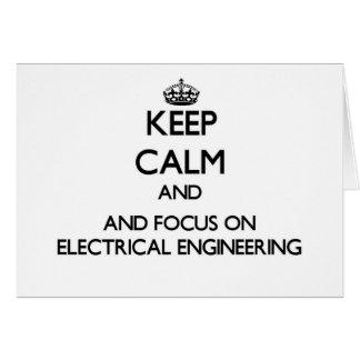 Mantenha a calma e o foco na engenharia elétrica cartao