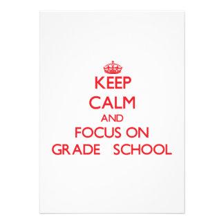 Mantenha a calma e o foco na escola primária