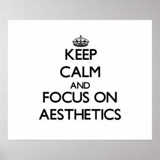 Mantenha a calma e o foco na estética