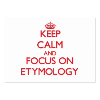 Mantenha a calma e o foco na ETIMOLOGIA