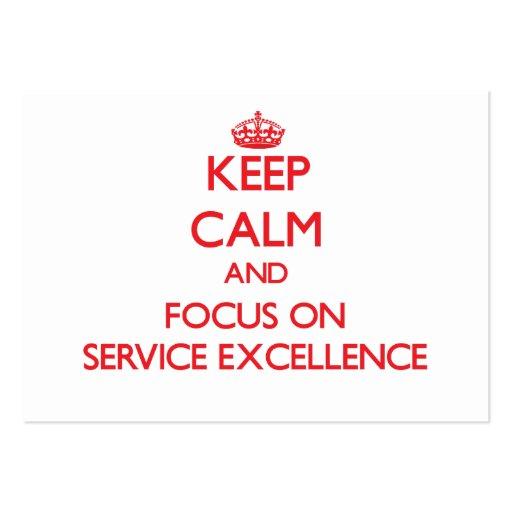 Mantenha a calma e o foco na EXCELÊNCIA do SERVIÇO Modelo De Cartões De Visita