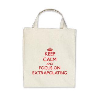 Mantenha a calma e o foco na EXTRAPOLAÇÃO Bolsa Para Compras