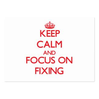 Mantenha a calma e o foco na fixação