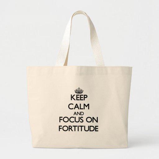 Mantenha a calma e o foco na fortaleza bolsas para compras